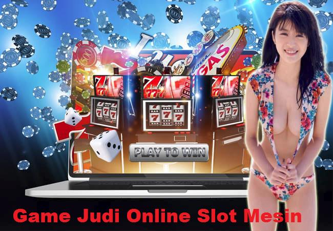 Game Judi Online Slot Mesin