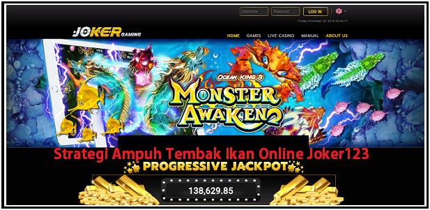 Strategi Ampuh Tembak Ikan Online Joker123