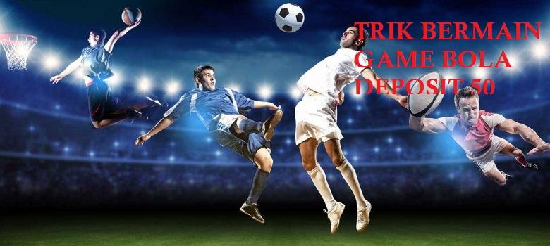 Ketiga Keuntungan Dasar meliputi Perjudian Bola Terkini