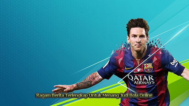 Ragam Berita Terlengkap Untuk Menang Judi Bola Online